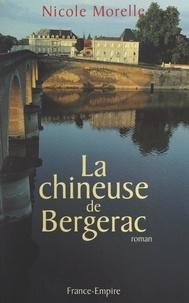 Nicole Morelle - La chineuse de Bergerac.