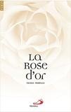 Nicole Morelle - La rose d'or.