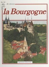 Nicole Moretti et André Thévenin - La Bourgogne.