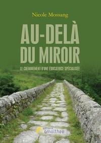Au-delà du miroir - Le cheminement dune éducatrice spécialisée.pdf