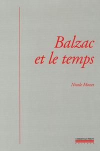 Nicole Mozet - Balzac et le temps - Littérature, histoire et psychanalyse.