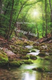 Nicole Nonin Grau - George Sand - Par la plume et pour le peuple.