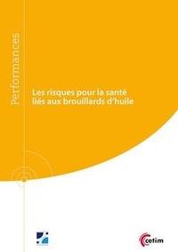 Nicole Ollier - Les risques pour la santé liés aux brouillards d'huile (9Q245).