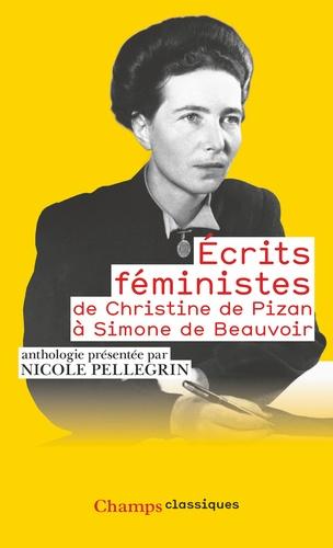 Nicole Pellegrin - Ecrits féministes - De Christine de Pizan à Simone de Beauvoir.