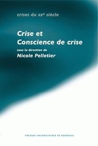 Nicole Pelletier - Crises et conscience de crise dans les pays de langue allemande (années vingt et trente).
