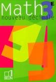 Nicole Pène et Philippe Depresle - Maths 3ème Nouveau décimale.
