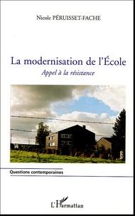Nicole Péruisset-Fache - La modernisation de l'école - Appel à la résistance.