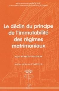Nicole Petroni-Maudiere - Le déclin du principe de l'immutabilité des régimes matrimoniaux.