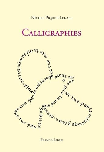 Nicole Piquet-Legall - Calligraphies.