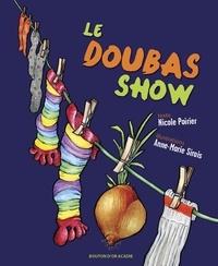Nicole Poirier et Anne-Marie Sirois - Le Doubas Show.