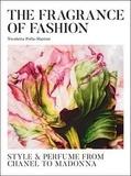 Nicole Polla-mattiot - Fashion Scents.