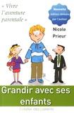 Nicole Prieur - Grandir avec ses enfants - Vivre l'aventure parentale.