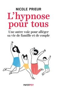 Lhypnose pour tous - Une autre voie pour alléger sa vie de famille et de couple.pdf