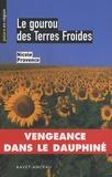 Nicole Provence - Le gourou des Terres Froides.