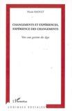 Nicole Raoult - Changements et expériences, expérience des changements : vers une gestion des âges.