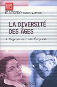 Nicole Raoult et Bernard Quintreau - La diversité des âges.
