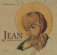 Nicole Renard - Jean, patience et prière.