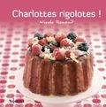 Nicole Renaud - Charlottes rigolotes !.