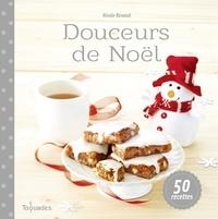 Nicole Renaud - Douceurs de Noël.