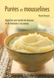 Nicole Renaud - Purées et mousselines.