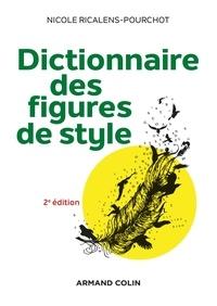 Nicole Ricalens-Pourchot - Dictionnaire des figures de style.