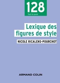 Nicole Ricalens-Pourchot - Lexique des figures de style.