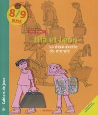 Nicole Rossi - Lila et Léon 8/9 ans - Les voisins, La découverte du monde, Le recyclage.