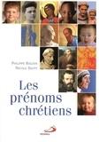 Nicole Sauty et Philippe Raguin - Les prénoms chrétiens.