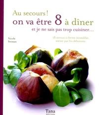 Au secours! On va être 8 à dîner - Et je ne sais pas trop cuisiner....pdf
