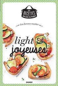 Nicole Seeman et Julie Mechali - Les bonnes recettes light et joyeuses.