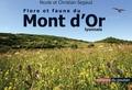 Nicole Segaud et Christian Segaud - Flore et faune du Mont d'Or lyonnais.
