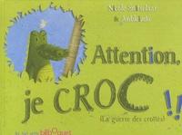 Nicole Snitselaar - Attention, je croc !! - La guerre des crottes.