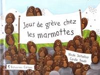Nicole Snitselaar et Coralie Saudo - Jour de grève chez les marmottes.