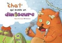 Nicole Snitselaar et  Anbleizdu - Le chat qui avala un dinosaure.