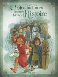 Nicole Snitselaar et Marianne Alexandre - Petites histoires de notre (grande) Histoire - Tome 2, Les Gaulois.