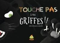 Nicole Snitselaar et  Anbleizdu - Touche pas à mes griffes !!.