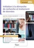 Nicole Tanda et Laurent Soyer - Diplôme d'Etat infirmier - Initiation à la démarche de recherche et traitement des données - Unité d'enseignement 3.4 et 5.6.