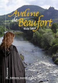 Nicole Tardy - Aveline de Beaufort.