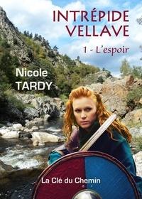 Nicole Tardy - Intrépide Vellave.