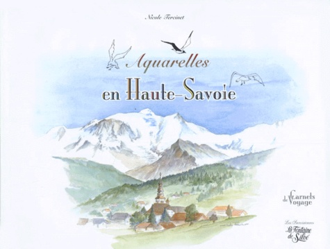 Nicole Tercinet - Aquarelles en Haute-Savoie.