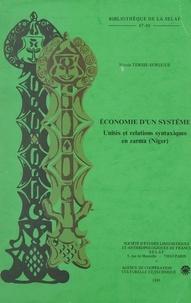 Nicole Tersis-Surugue et Corinne Venot - Économie d'un système - Unités et relations syntaxiques en Zarma, Niger.