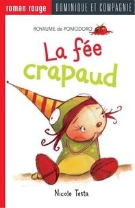 Nicole Testa et  Fil et Julie - La fée crapaud.