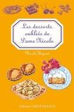 Nicole Thépaut - Les desserts oubliés de Dame Nicole.