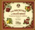 Nicole Thépaut - Les Recettes de nos grand-mères - Conserves, bocaux & confitures.