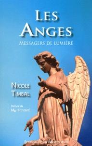Nicole Timbal - Les Anges, messagers de lumière.