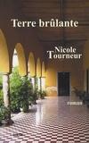 Nicole Tourneur - Terre brûlante.
