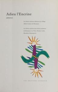 Nicole Tournier et Daniel Ronfort - L'Encrine-Lis (4) : Adieu l'Encrine - Annexes.