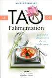 Nicole Tremblay - Le tao de l'alimentation - Les règles alimentaires du yin et du yang.