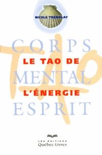 Le tao de lénergie - Corps, mental, esprit.pdf
