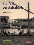 Nicole Tuccelli et Gérard Réveillac - Le Nil en dahabieh : 1850-1914.